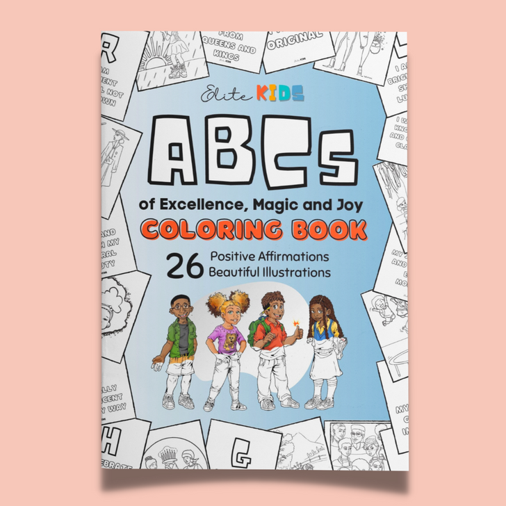 ABCs of Excellence, Magic and Joy Coloring Book