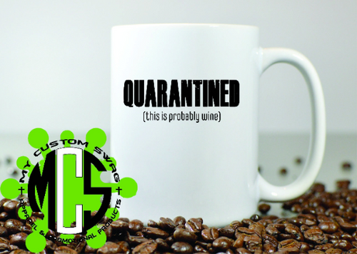 Stuck at home?? Maybe that's not coffee in the mug!!  This mug holds 15oz of any hot beverage of your choice.  Mug is microwave safe. It is also dishwasher safe, however for the longevity of the ink, it is recommended that you hand wash.  This mug makes a perfect gift for the favorite coffee drinker in your life!!