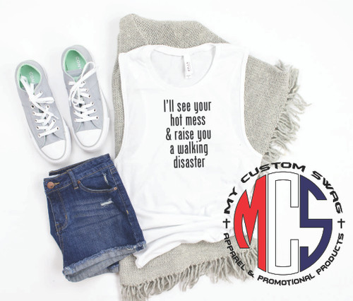 Hot Mess Muscle Tank / Funny Mom Shirt / Funny Ladies Tank