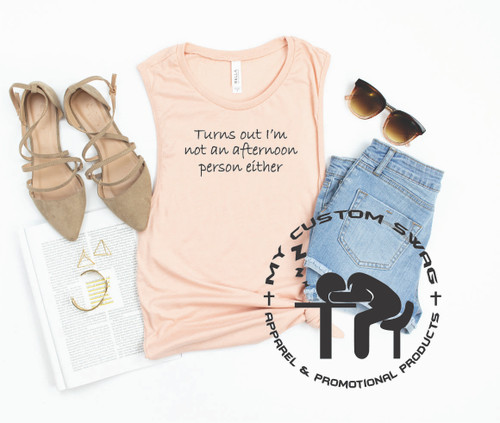 Not an afternoon person either / Funny Muscle Tank / Funny Sleeveless Shirt