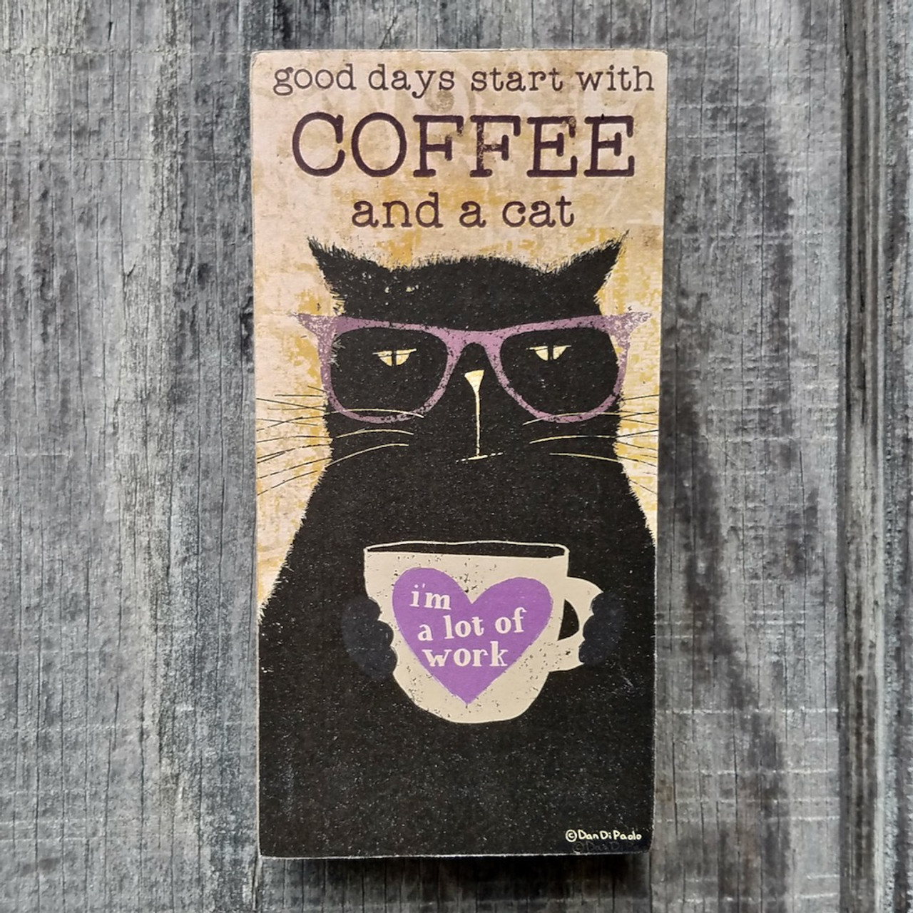 Good Days Start with Coffee and a Cat Wooden Block Sign on Rustic Background