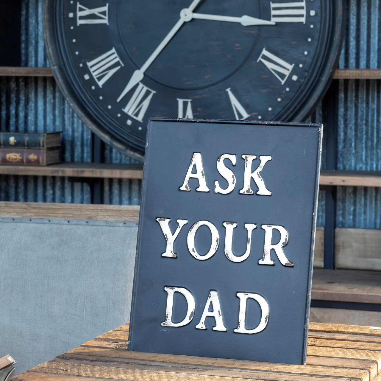 Ask Your Dad Embossed Metal Sign