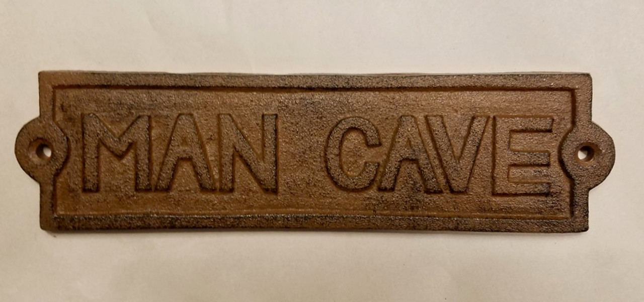 Cast Iron Man Cave Plaque
