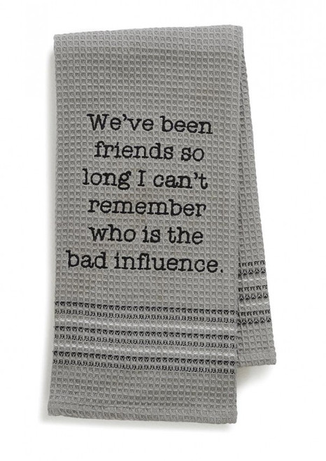 Bad Influence Kitchen or Bar Towel by Mona B
