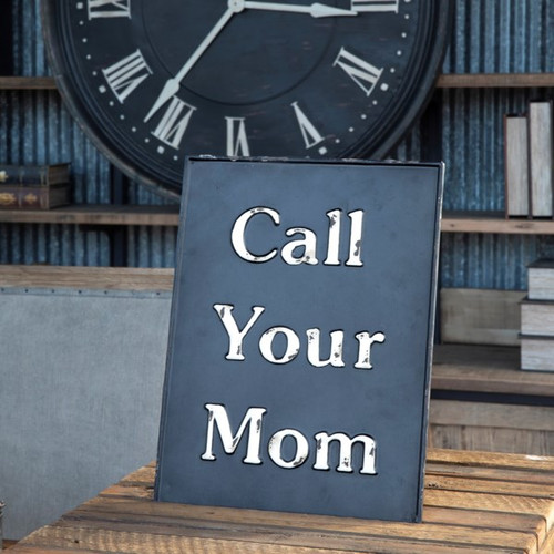 Call Your Mom Embossed Metal Sign