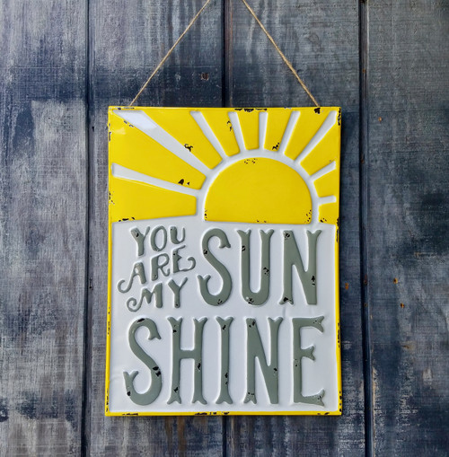 You Are My Sunshine Embossed Metal Sign