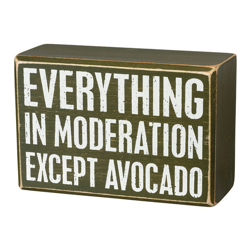 Everything in Moderation Except for Avocado - Box Sign & Socks Gift Set