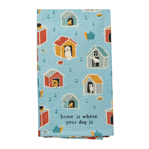 Home is Where Your Dog Is Kitchen Towel