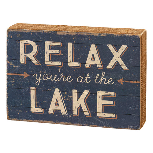 Relax You're At The Lake Rustic Box Sign