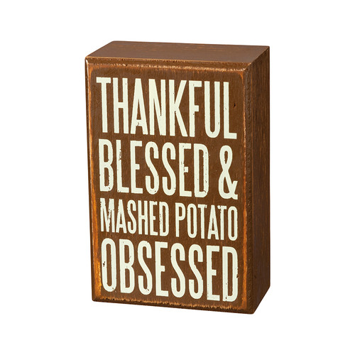 Thankful, Blessed & Mashed Potato Obsessed Block Sign