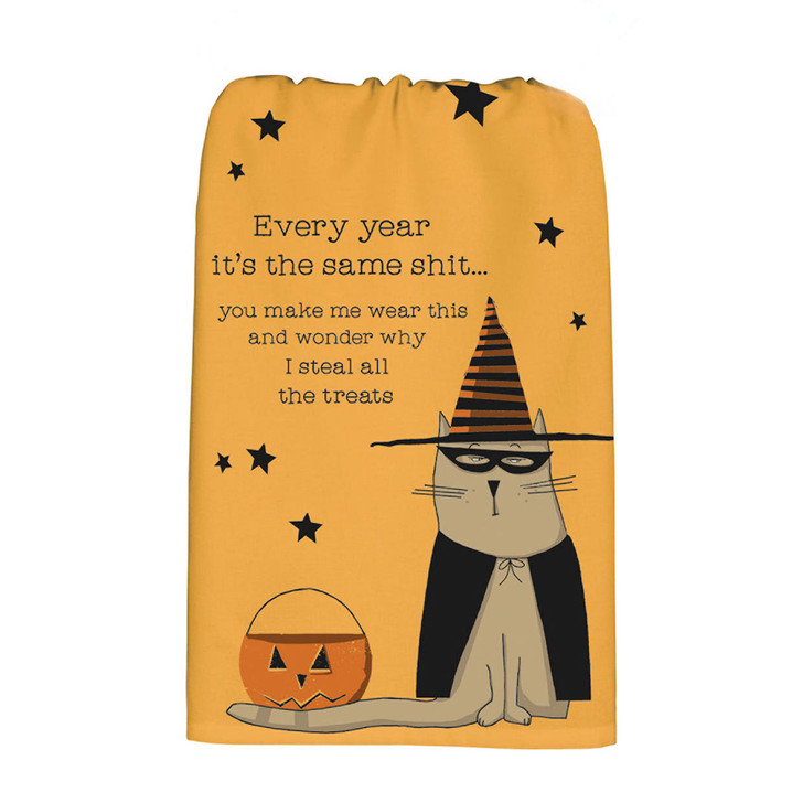 Sassy Halloween Cat Towel Every year it's the same shit...you make me wear this and wonder why I steal all the treats
