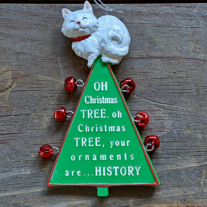 Your Ornaments are History Cast Resin Christmas Ornament - A
