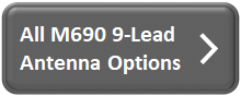 All M690 9-Lead Antenna Options