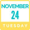 Tuesday, November 24 | 9:00am - 3:00pm