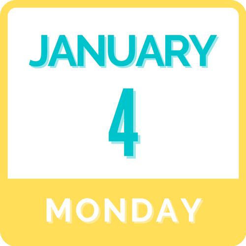 Monday, January 4 | 9:00am - 3:00pm