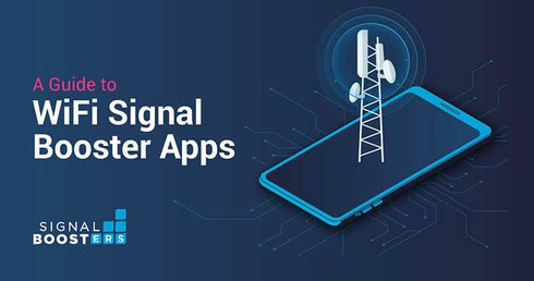 A Guide to WiFi Signal Booster Apps | Signalboosters.com