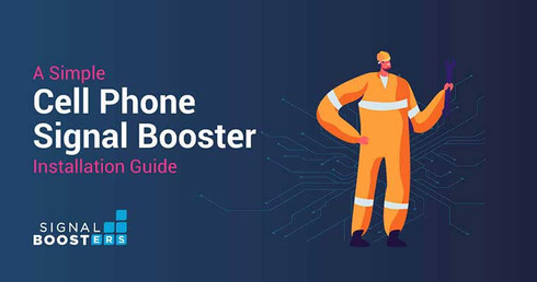 A Simple Cell Phone Signal Booster Installation Guide