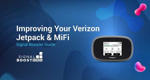 Improving Your Verizon Jetpack & MiFi Mobile Hotspot: Signal Booster Guide