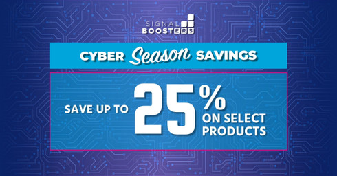 Signal Boosters Cyber Season Savings: Huge Savings on all Major Brands