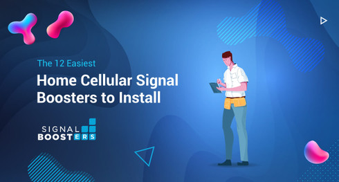 The 12 Easiest Home Cellular Signal Boosters to Install
