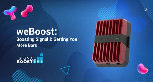 weBoost: Boosting Signal & Getting You More Bars