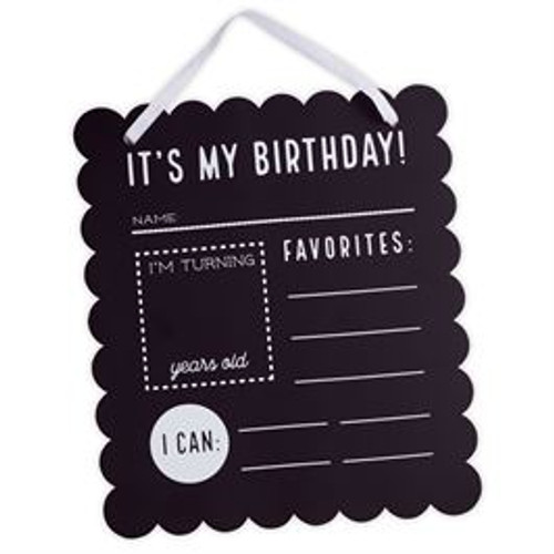 """Birthday chalkboard sign features scalloped edges and white hat ribbon for hanging or holding. Make every birthday special and every milestone important. These are memories you will be looking back on one day and want to remember! Makes for adorable photos!  Dimensions: 11 1/2"""" x 10"""""""
