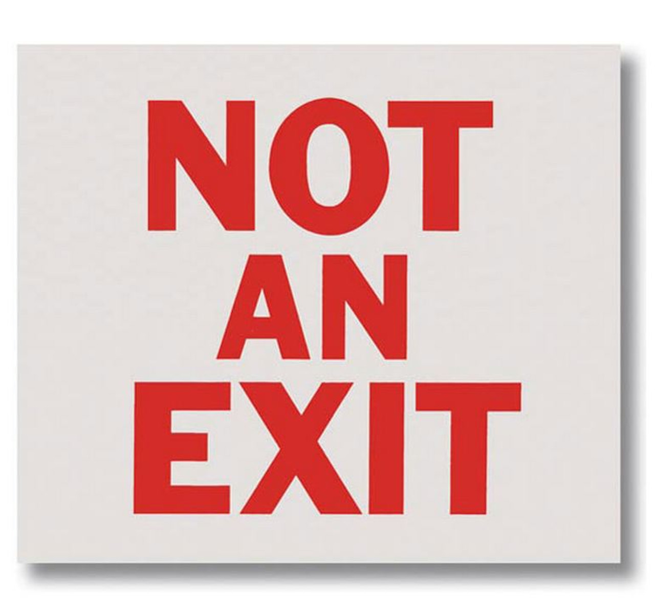 "BL126 Self-adhesive Vinyl Not an Exit Sign 10"" x 9"""