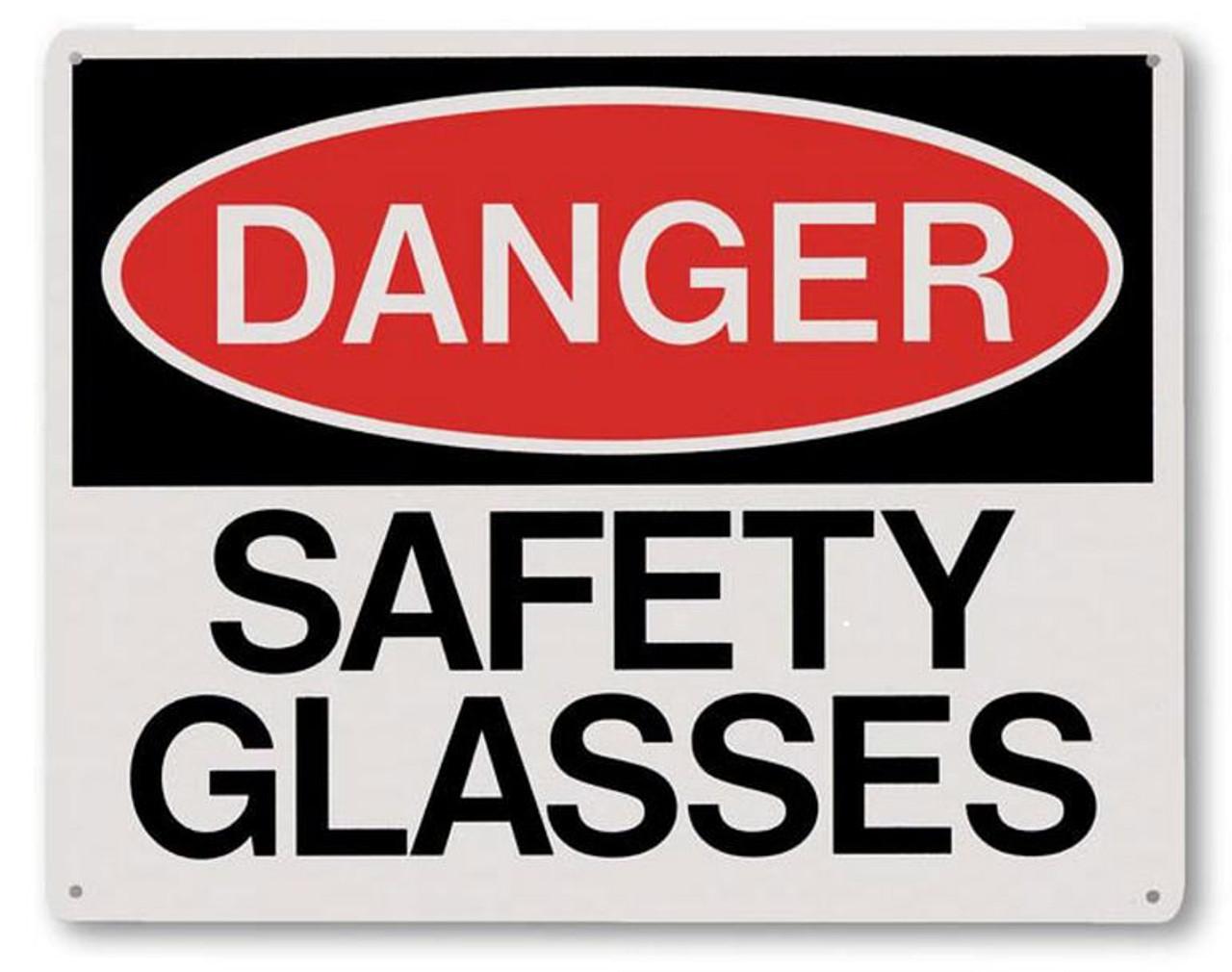 "RP145 - Danger Safety Glasses Sign 10"" x 8"""