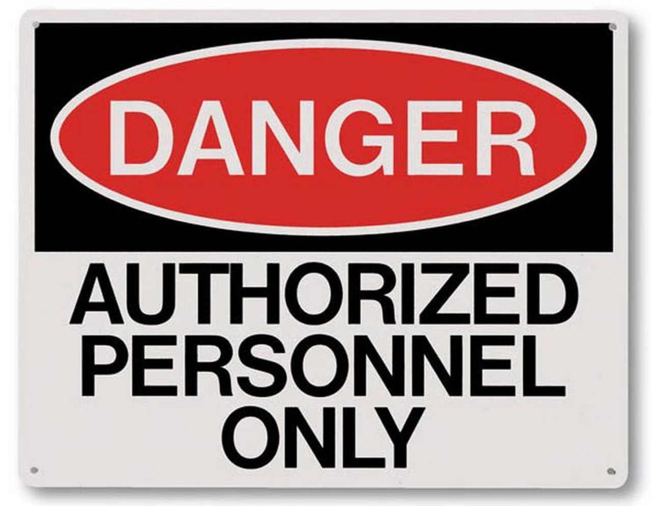 """RP147 - Danger Authorized Personnel Sign 10"""" x 8"""""""
