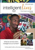 "DIGITAL RENTAL  Home Use Intelligent Lives Cover image. Large photo of Naieer and his artwork with smaller squares of Micah, Naomi, and Chris Cooper with his son Jesse. The following quotes broken out on the cover: ""'Chris Cooper is astonishing.' - FRED FM""; ""What do we lose when intelligence is a number?""; ""'INTELLIGENT LIVES is a film that demands to be seen.' - Hollywood Reporter"""
