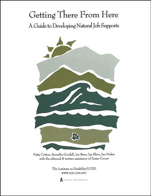 Getting There From Here: A Guide to Developing Natural Job Supports
