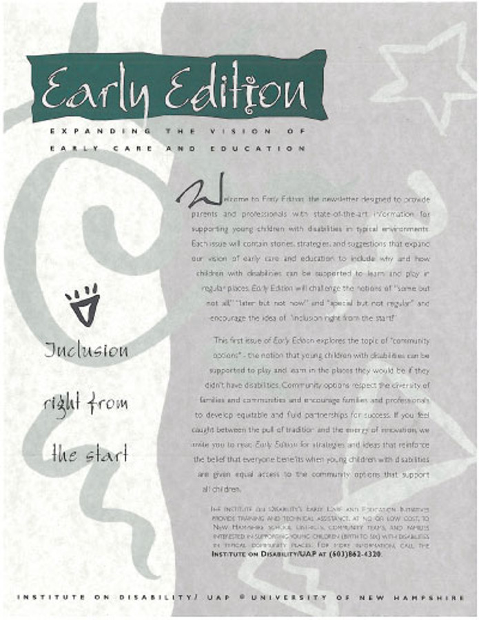 Early Edition:  Expanding the Vision of Early Care and Education Volume ONE:  Inclusion Right from the Start
