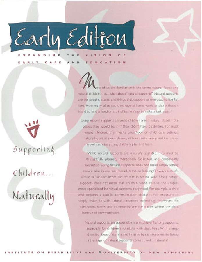 Early Edition:  Expanding the Vision of Early Care and Education Volume TWO:  Supporting Children...Naturally