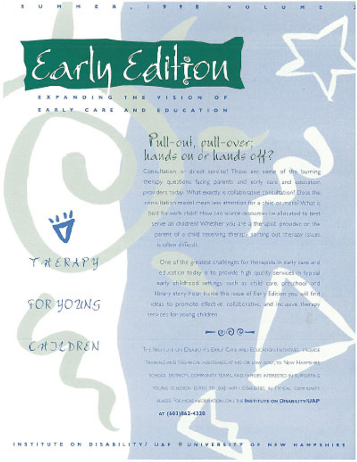 Early Edition:  Expanding the Vision of Early Care and Education Volume THREE:  Therapy for Young Children