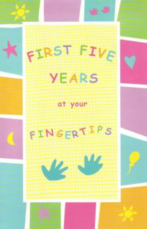 First Five Years At Your Fingertips