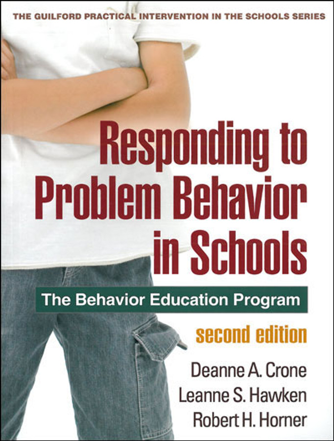 Responding to Problem Behavior in Schools