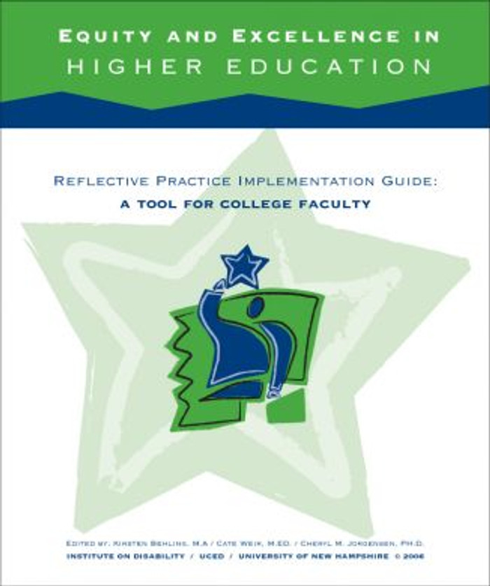 Equity and Excellence in Higher Education, Reflective Practice Implementation Guide: A Tool for College Faculty