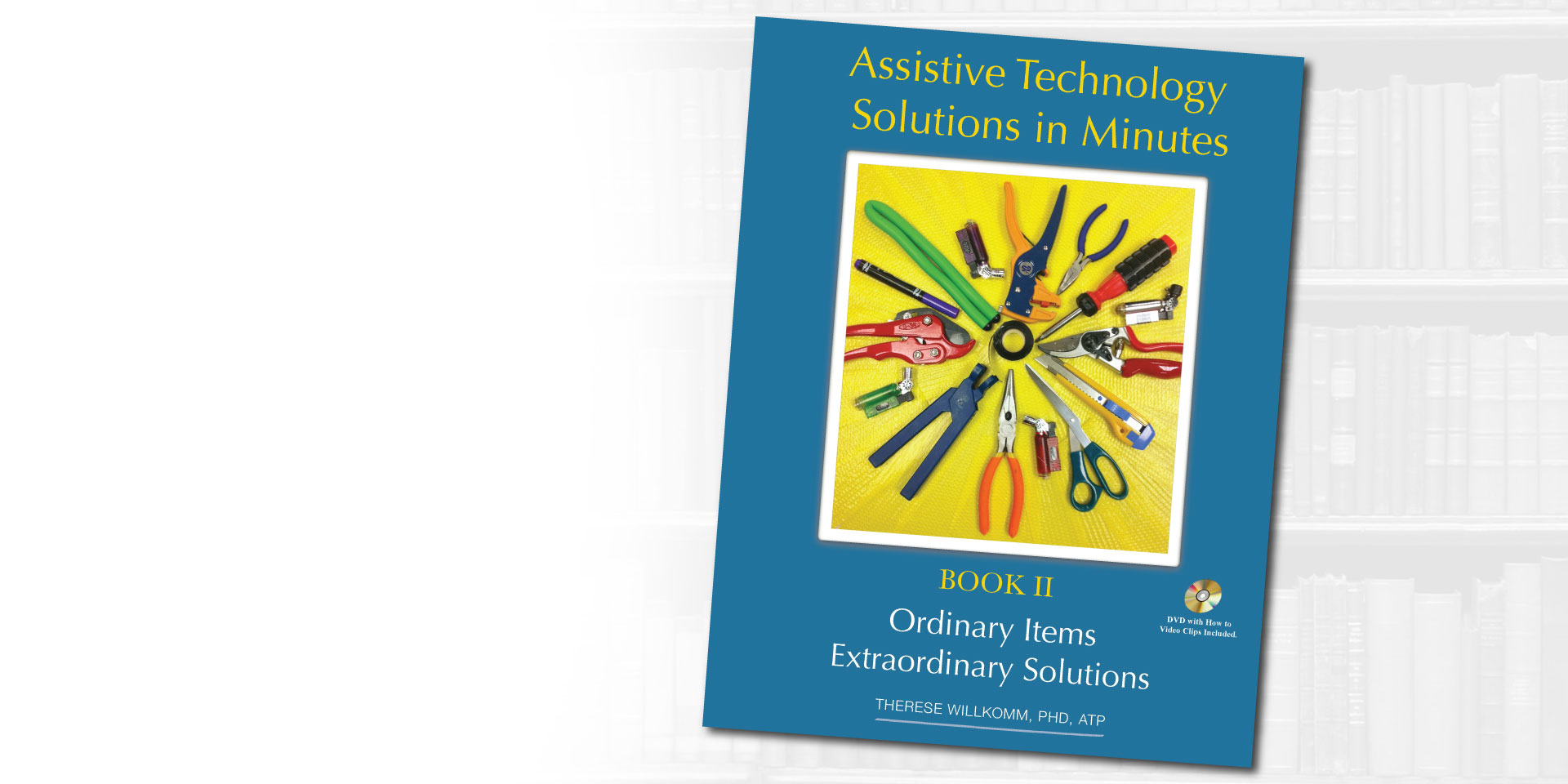 Assistive Technology Solutions in Minutes Book 2