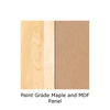 Paint Grade Maple with MDF Panel