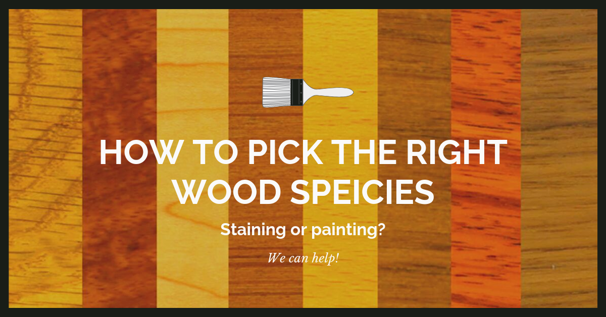 How To Pick The Right Wood Species