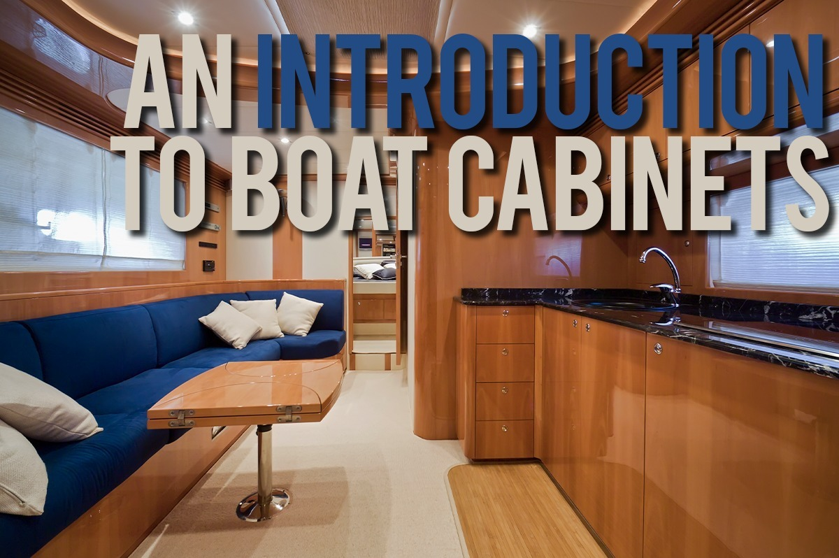 An Introduction To Boat Cabinets
