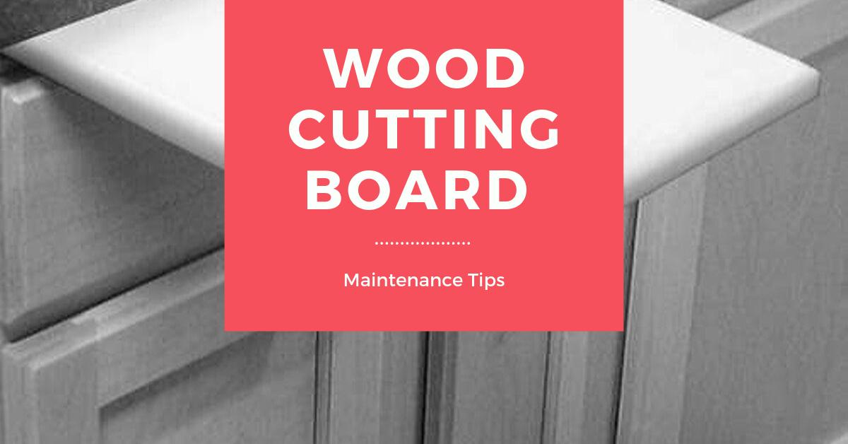 Wood Cutting Board Maintenance Tips