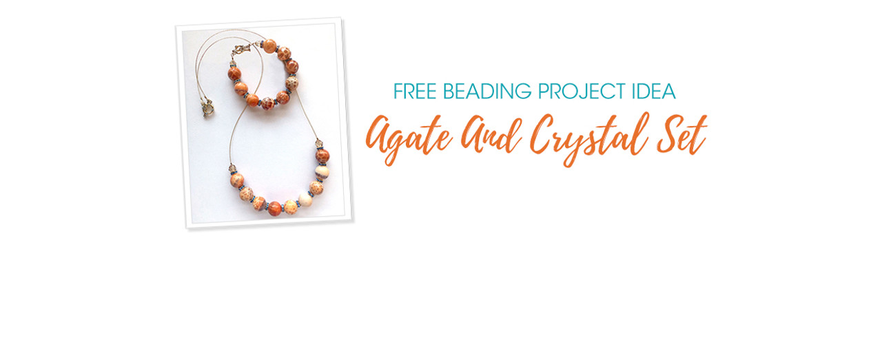 Free Beading Project Idea: Agate And Crystal Set