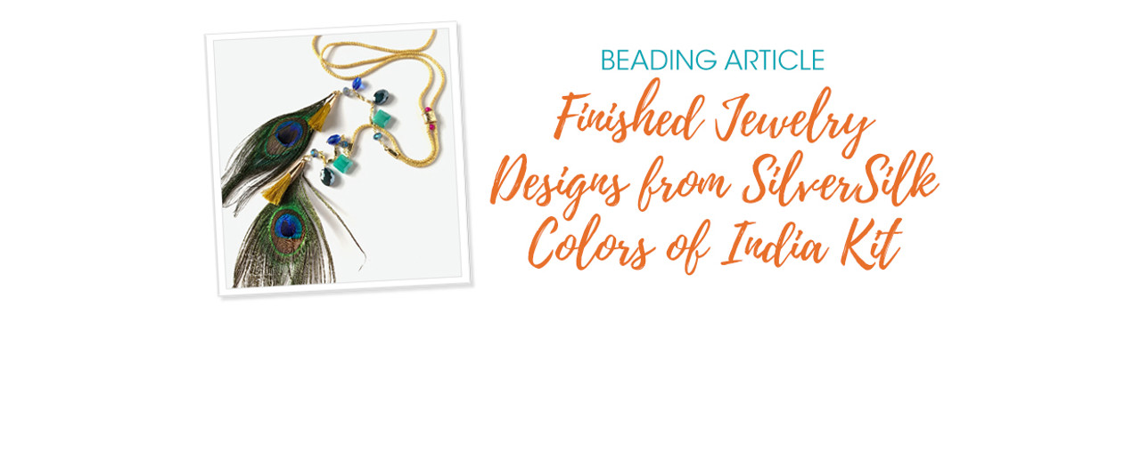 Finished Jewelry Designs from SilverSilk Colors of India Kit