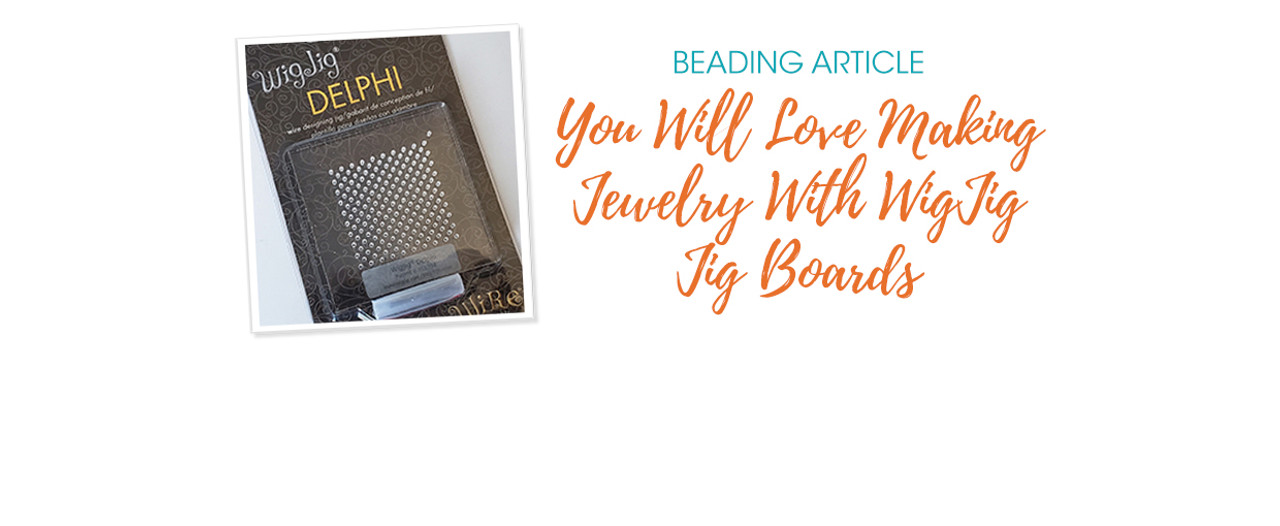 You Will Love Making Jewelry With WigJig Jig Boards
