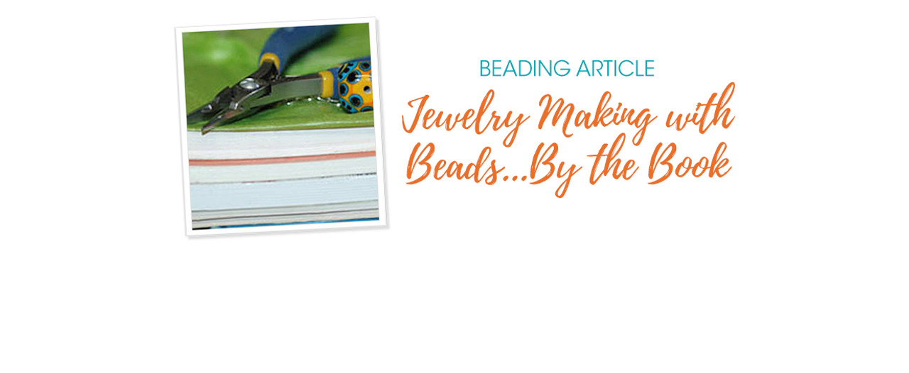 Jewelry Making With Beads... By The Book