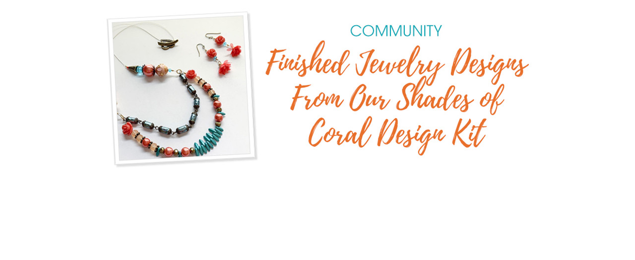 Finished Jewelry Designs From Our Shades of Coral Design Kit