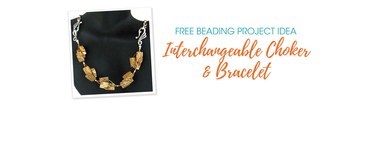 Free Beading Project Idea: Interchangeable Choker And Bracelet