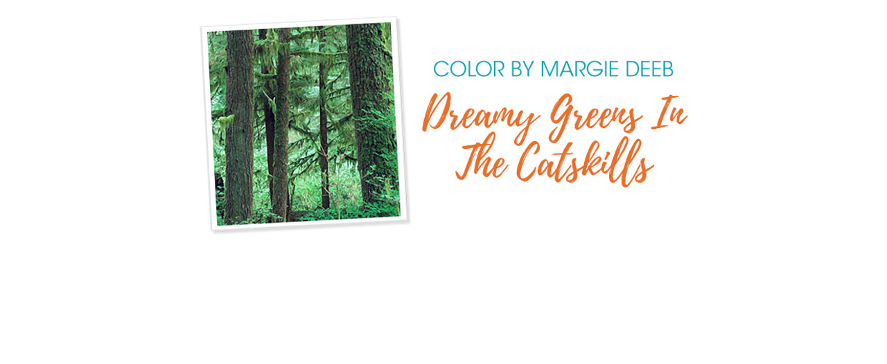 Jewelry Design: Dreamy Greens In The Catskills With Margie Deeb