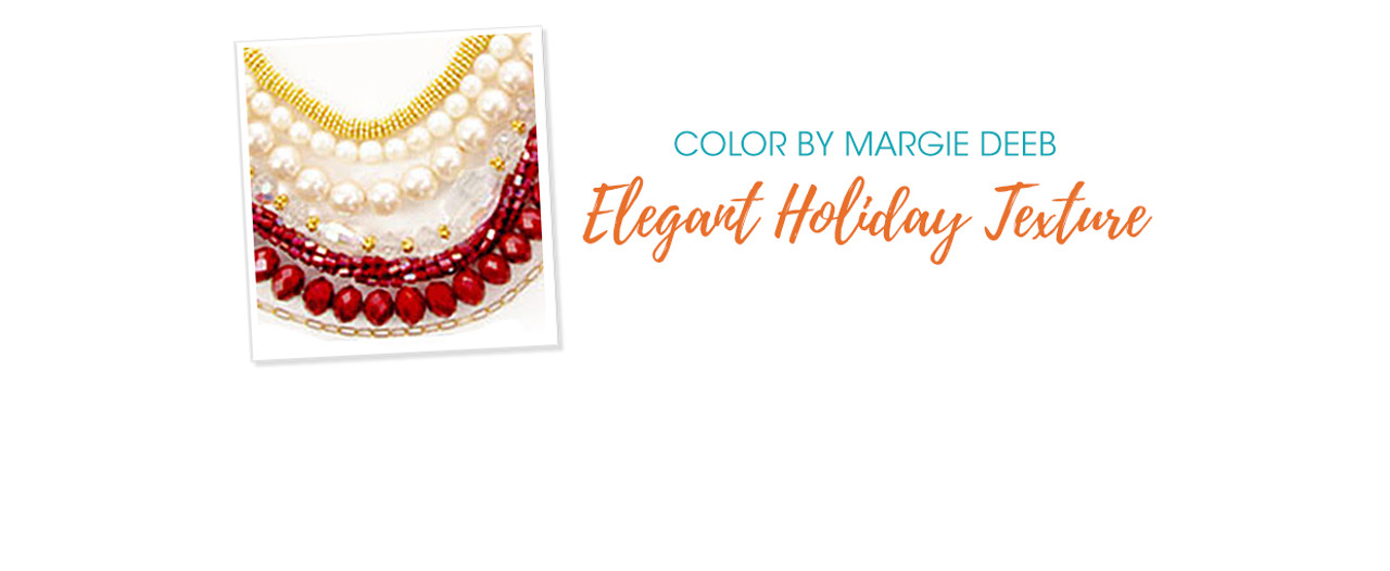 Jewelry Design: Elegant Holiday Texture with Margie Deeb